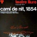 Carteles Espectáculos: CARTEL CAMI DE NIT, 1854.ESPLUGA, FRANCESC.1976.48 X 69. Lote 33254507