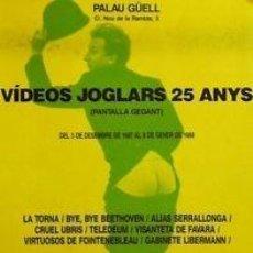 Carteles Espectáculos: CARTEL VÍDEOS JOGLARS 25 ANYS. 1988. 34X50 CM.. Lote 33255133