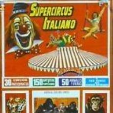 Carteles Espectáculos: CARTEL SITGES. SUPERCIRCUS ITALIANO. 1991. 24X50 CM.. Lote 33278396