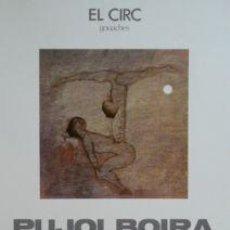 Carteles Espectáculos: CARTEL PUJOLBOIRA, EL CIRC. C. 1970. 42X52 CM.. Lote 33292366