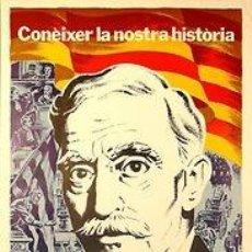 Carteles Espectáculos: CARTEL HISTORIA DE CATALUNYA.FRANSESC MACIA. CARLES FONTSERE. 42X69. Lote 33307749