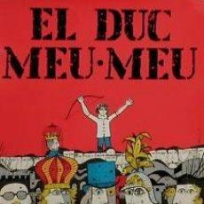 Carteles Espectáculos: CARTEL EL DUC MEU MEU. 1977. ALCOY. 40X55 CM.. Lote 33318421