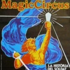 Carteles Espectáculos: CARTEL MAGIC CIRCUS.C. 1985. PILAR VILLUENDAS.34X47 CM.. Lote 33318528