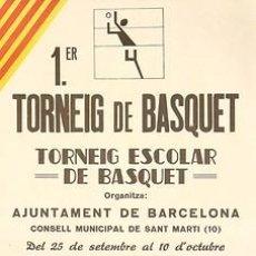 Carteles Espectáculos: CARTEL 1ER. TORNEIG DE BASQUET. 1984 CATALUNYA. BARCELONA. 30X40. Lote 33337729