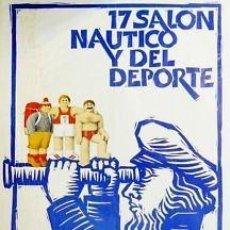Carteles Espectáculos: CARTEL 17 SALON NAUTICO Y DEPORTE.1979.HUGUET.24X34CM.. Lote 33338043