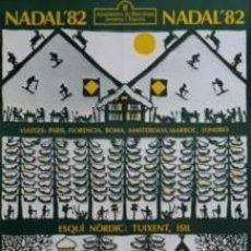 Carteles Espectáculos: CARTEL NADAL'82 ESQUÍ NÒRDIC.1982, 42 X 62. Lote 251037980