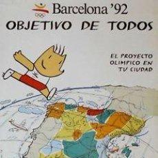 Carteles Espectáculos: CARTEL JJ.OO.BARCELONA '92 OBJETIVO DE TODOS. MARISCAL. Lote 33419811