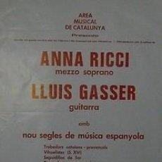 Carteles Espectáculos: CARTEL ANNA RICCI / LLUIS GASSER. CATALUNYA. BARCELONA. TIPOGRAFIA. 1979. 50X70. Lote 33420103