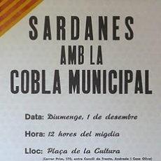 Carteles Espectáculos: CARTEL SARDANES AMB LA COBLA MUNICIPAL. 1984. CATALUNYA. BARCELONA. 30X39. Lote 33446618