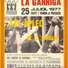 Carteles Espectáculos: CARTEL LA GARRIGA XXI APLEC DE LA SARDANA 1977. CATALUNYA. LA GARRIGA. 31X42. Lote 33498634