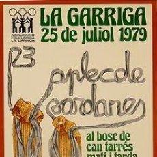 Carteles Espectáculos: CARTEL LA GARRIGA 23 APLEC DE LA SARDANA 1979. CATALUNYA. LA GARRIGA. 33X46. Lote 33498653