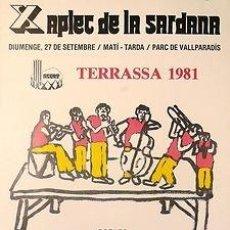 Carteles Espectáculos: CARTEL TERRASSA X APLEC DE LA SARDANA 1981. LA GARRIGA. CATALUNYA. 39X54.. Lote 33525957