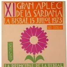 Carteles Espectáculos: CARTEL LA BISBAL XI GRAN APLEC DE LA SARDANA 1973. VILA CLARA. CATALUNYA. 44X64. Lote 33526083