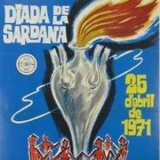 Carteles Espectáculos: CARTEL DIADA DE LA SARDANA.1971. P. CLAPERA. 38X54 CM.. Lote 33553673