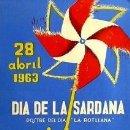 Carteles Espectáculos: CARTEL DIA DE LA SARDANA 1963. J. GIBERT. 31X42. A+. Lote 33561355