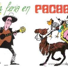 Carteles Espectáculos: LA FERIA EN PACHA. TARJETA INVITACIÓN FIESTA FERIA DE ABRIL.ORGANIZA:PACHA,CASA ANDALUCÍA.. Lote 34012731