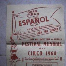 Carteles Espectáculos: PROGRAMA GRAN CIRCO ESPAÑOL.VALENCIA.PINITO DE ORO.1960.KAPS Y JOHAM.. Lote 34210311
