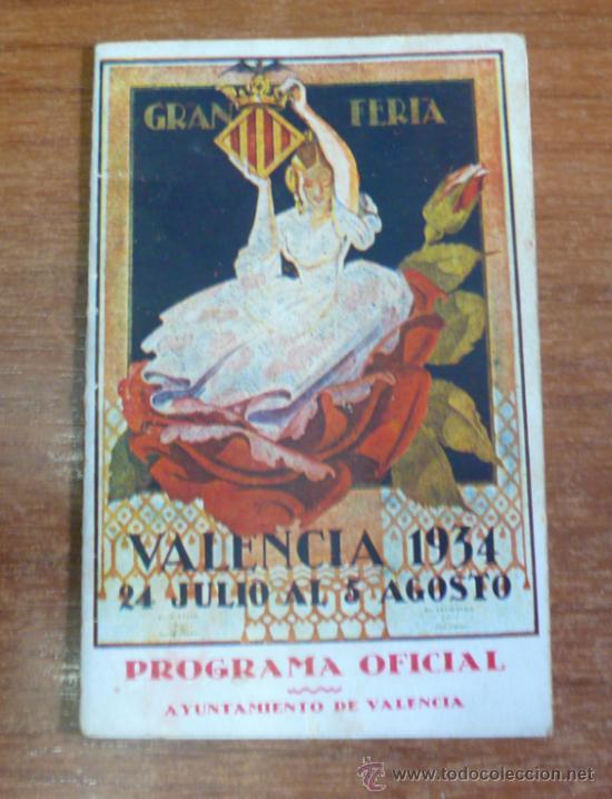 PROGRAMA OFICIAL GRAN FERIA DE VALENCIA 1934. (Coleccionismo - Carteles Gran Formato - Carteles Circo, Magia y Espectáculos)