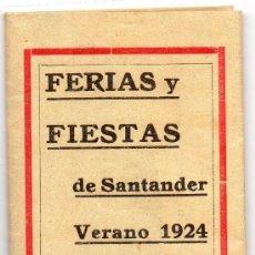 Carteles Espectáculos: SANTANDER,1924,PROGRAMA FERIA Y FIESTAS DESPLEGABLE, RARISIMO. Lote 34909973
