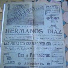 Carteles Espectáculos: INTERESANTE CARTEL CIRCO IMPERIAL HERMANOS DIAZ . Lote 34964138