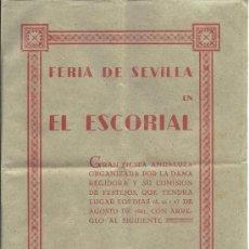 Carteles Espectáculos: PS3381 PROGRAMA DE ACTOS DE LA FERIA DE SEVILLA EN EL ESCORIAL (MADRID). AGOSTO 1941. Lote 35669462