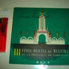 Carteles Espectáculos: TRÍPTICO INFORMATIVO DE LA III FERIA OFICIAL DE MUESTRAS DE LA PROVINCIA DE TARRAGONA, REUS 1954.. Lote 35808388