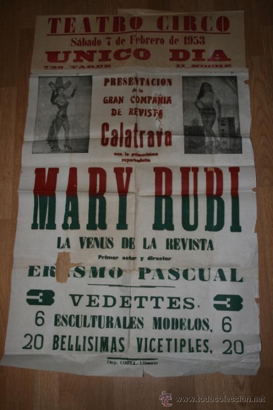 ALBACETE TEATRO CIRCO. GRAN CARTEL 1953. CALATRAVA, MARY RUBI. VEDETTS,VICETIPLES... (Coleccionismo - Carteles Gran Formato - Carteles Circo, Magia y Espectáculos)