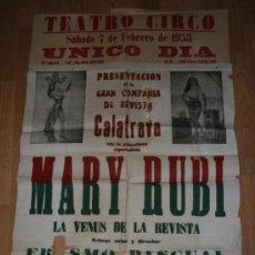 Carteles Espectáculos: ALBACETE TEATRO CIRCO. GRAN CARTEL 1953. CALATRAVA, MARY RUBI. VEDETTS,VICETIPLES.... Lote 36450844