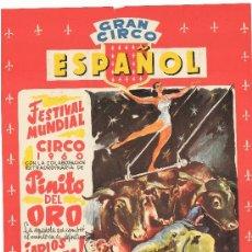 Carteles Espectáculos: GRAN CIRCO ESPAÑOL. PINITO DEL ORO. 1960 MADRID. Lote 37232057