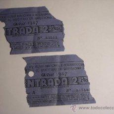 Carteles Espectáculos: 2 RESGUARDOS DE ENTRADA CON NUMERO CORRELATIVO (FERIA DE MUESTRAS BARCELONA 1947). Lote 37642780