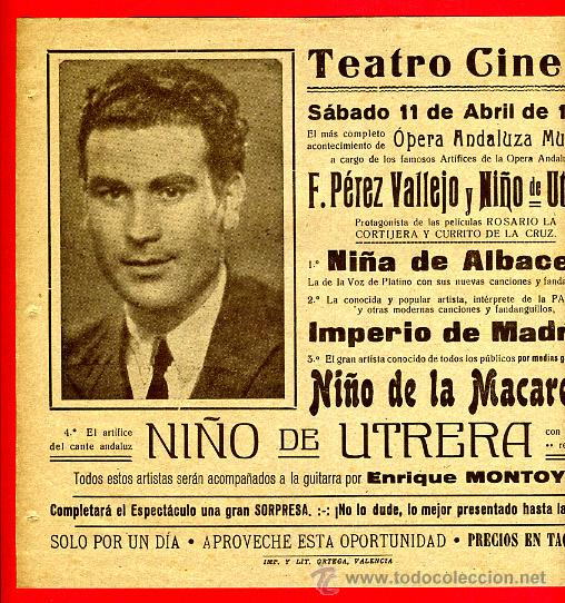 CARTEL OPERA ANDALUZA MUSICAL, NIÑO LA MACARENA, NIÑO UTRERA, CASINOS VALENCIA 1942 ,ORIGINAL, Y518 (Coleccionismo - Carteles Gran Formato - Carteles Circo, Magia y Espectáculos)