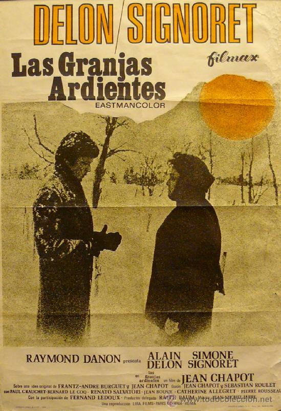 CARTEL LAS GRANJAS ARDIENTES. ALAIN DELON / SIMONE SIGNORET (Coleccionismo - Carteles Gran Formato - Carteles Circo, Magia y Espectáculos)