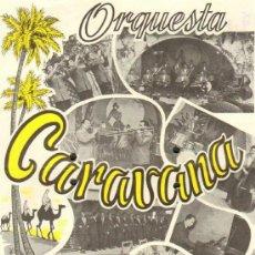 Carteles Espectáculos: CARTEL ORQUESTA CARAVANA. Lote 37886644