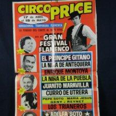 Carteles Espectáculos: CARTEL CIRCO PRICE 17 ABRIL 15 MAYO 1970 GRAN FESTIVAL FLAMENCO EL PRINCIPE GITANO. Lote 40419678