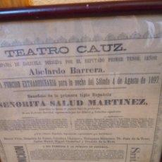 Carteles Espectáculos: PRECIOSO CARTEL DEL TEATRO CAUZ EN SEDA FUNCIÓN DEL AÑO 1897 TENOR MURCIANO ABELARDO BARRERA. Lote 40666656