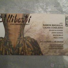 Carteles Espectáculos: CARTEL: EL LLIBERTÍ (TEATRO POLIORAMA, BARCELONA) · 45 X 23 CM.. Lote 40716422