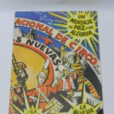 Carteles Espectáculos: PROGRAMA CIRCO DELA ESCUELA NACIONAL DE CIRCO, CIUDAD DE LOS MUCHACHOS, JESUS CESAR SILVA MENDEZ, JO. Lote 40981417