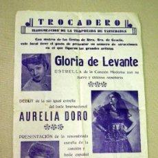 Carteles Espectáculos: CARTEL, TEATRO TROCADERO, GLORIA DE LEVANTE, 42 X 27 CM. Lote 41017183