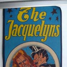 Carteles Espectáculos: CARTEL DE CIRCO-THE JACQUELYNS-PERFECTO ESTADO-AÑOS 20/30-GRAFICAS VIOR-99X34CM. Lote 41246472