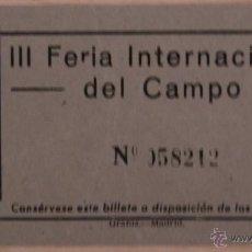 Carteles Espectáculos: ENTRADA III FERIA INTERNACIONAL DEL CAMPO. Lote 41323906