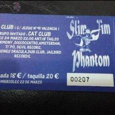 Carteles Espectáculos: ENTRADA SLIM JIM PHANTOM+CAT CLUB. Lote 43707348