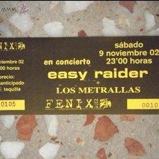Carteles Espectáculos: ENTRADA CONCIERTO EASY RIDER+LOS METRALLAS. Lote 41066218