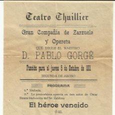 Carteles Espectáculos: J8-RARO CARTEL TEATRO THUILLIER CARAVACA 1911 MURCIA,UNICO EJEMPLAR.GRAN COMPAÑIA DE ZARZUELA Y OPER. Lote 43569648