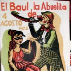 Carteles Espectáculos: TORREDEMBARRA. TARRAGONA. EL BAÚL DE LA ABUELITA. CARTEL. XILOGRAFÍA. 1973. Lote 43636383
