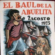 Carteles Espectáculos: TORREDEMBARRA. TARRAGONA. EL BAÚL DE LA ABUELITA. CARTEL. XILOGRAFÍA. 1975. Lote 43636411