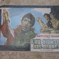 Carteles Espectáculos: CARTEL ORIGINAL LOS DIENTES DEL DIABLO CON A. QUINN. Lote 43708039