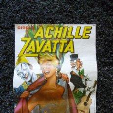 Carteles Espectáculos: ANTIGUA CARTEL DEL CIRCO ZAVATTA - PAYASO ACHILLE ZAVATTA 1. Lote 44396353