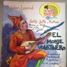 Carteles Espectáculos: EL SOLAR ESPAÑOL, BURDEOS, CENTRO AYUDA Y ACOJIDA, CARTEL ORIGINAL, SANTAS JUSTA Y RUFINA TEATRO. Lote 44843198
