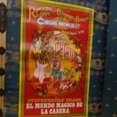 Carteles Espectáculos: CARTEL PUBLICITARIO, CALENDARIO, LA CASERA, CIRCUS WORLD, CIRCO, 1981, MUNDO MAGICO, MEDIDAS: 100X50. Lote 45025851