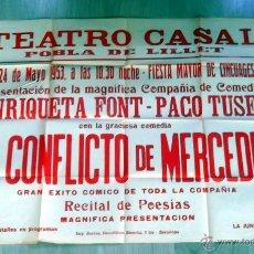 Carteles Espectáculos: LA POBLA DE LILLET CARTEL AÑO 1953 EL CONFLICTO DE MERCEDES ENRIQUETA FONT PACO TUSET. Lote 45060994